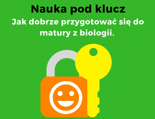 Jak uczyć się pod klucz? Biologia – krótki artykuł, masa informacji.